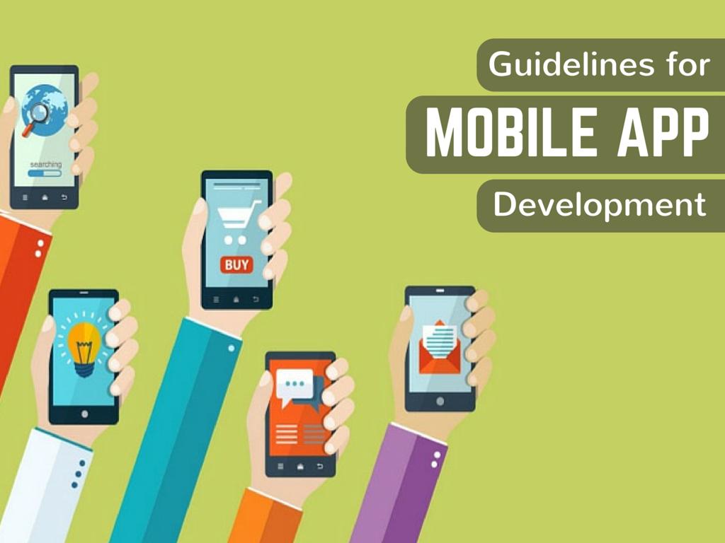 Guidelines for Mobile App Development- Galaxy Weblinks Blog
