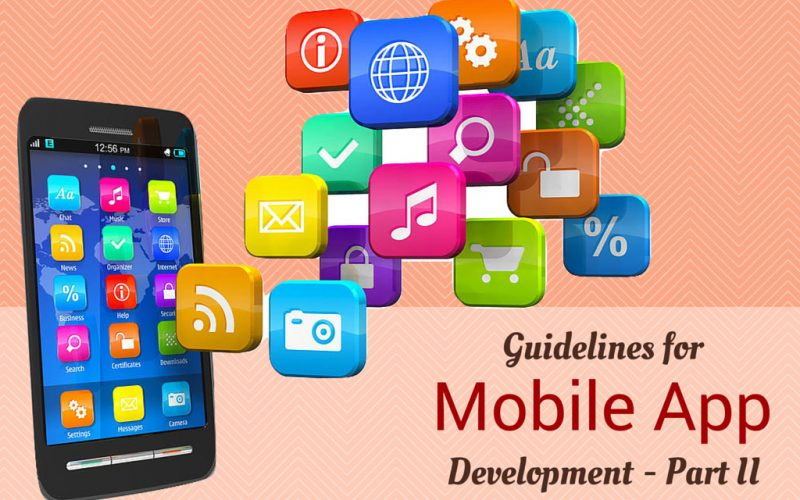 Guidelines for Mobile App Development – Part II